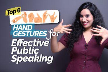 Top 6 Hand Gestures For Effective Public Speaking & Presentation | Communication Skills Training