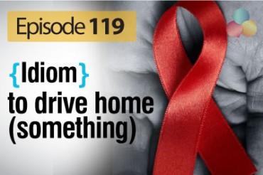 To drive home (idiom) – English Vocabulary Lesson # 119