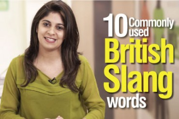 10 commonly used British Slang words