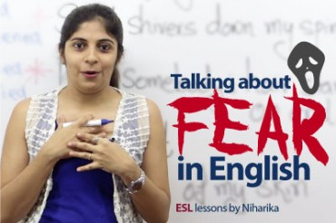 Talking about 'FEAR' in English.