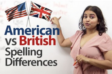 British vs. American English – Spelling Differences