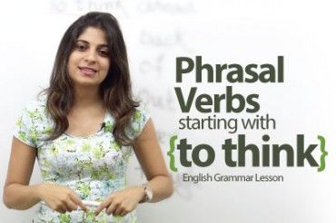 Phrasal Verbs starting with 'To Think'