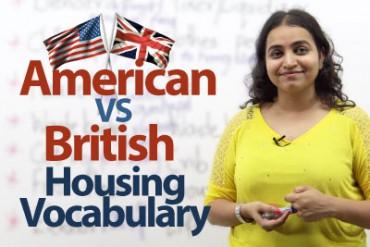 American English VS British English ( Housing Vocabulary)