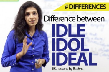 Difference between 'Idle', 'Idol' & 'Ideal'