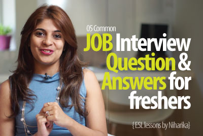 Job Interview Question & Answers for freshers - Free English Lessons