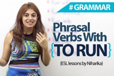 Phrasal Verbs with 'Run'