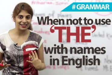Names without 'The' (definite article).