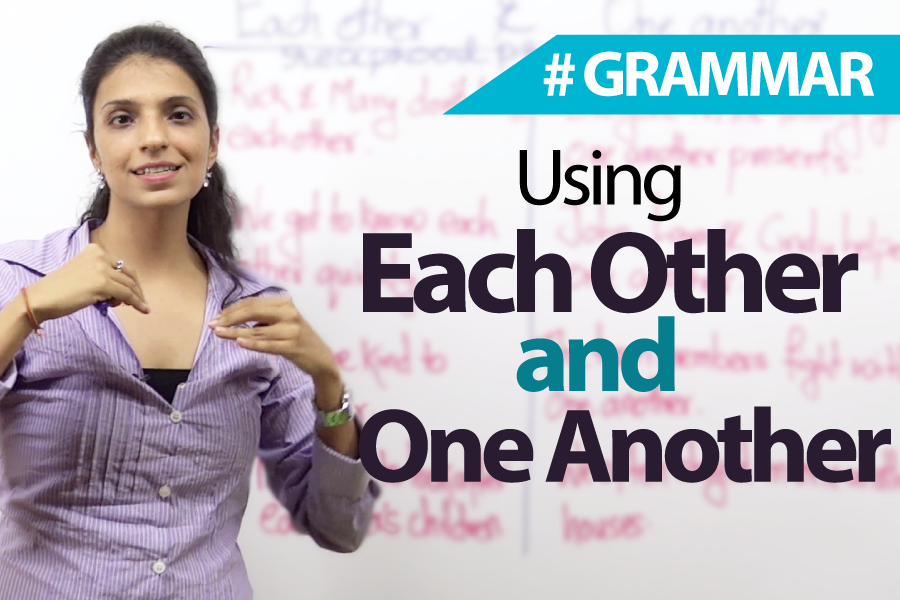 Using Each other and One Another correctly - English Grammar Lesson