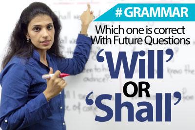 Using Will I Vs Shall I in future tense questions - English Grammar Lesson