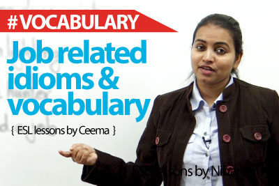 Job related Idioms and Expressions - Business English Vocabulary