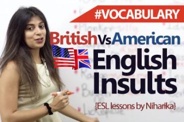 British and American English (Slang) Insults.