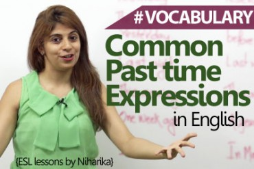 Common Past Time Expressions In English