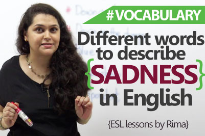 English lessons - Different words to describe 'sadness' in English ( English Vocabulary Lesson)
