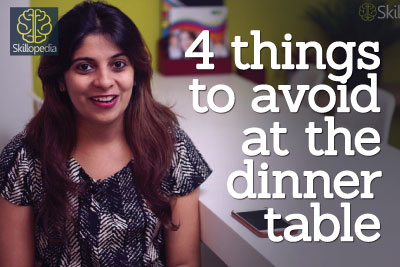 Dining etiquette - 4 things to avoid at the dinner table - personality development video