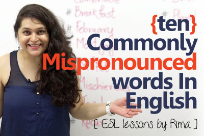 Spoken English lesson to learn English words that are often mispronounced