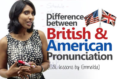 English pronunciation lesson to learn the difference between American English and British English - Accent lesson