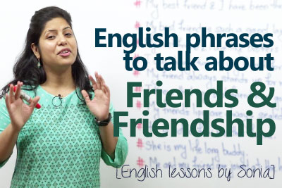 spoken English lesson to learn English phrases to talk about friends