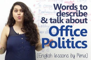 Words to describe office politics.