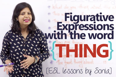 Free spoken English lesson to learn expression using thing