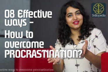 8 Effective ways to overcome procrastination – Skillopedia