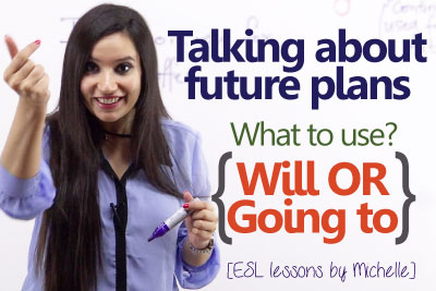 English Grammar Lesson Talking about future plans using will and going to