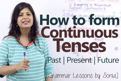 English Grammar lesson to learn forming continuous tenses in the present past and the future