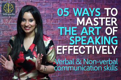 Communicative skills and public speaking skills by Michelle at Skillopedia. Learn verbal communication and non b=verbal communication