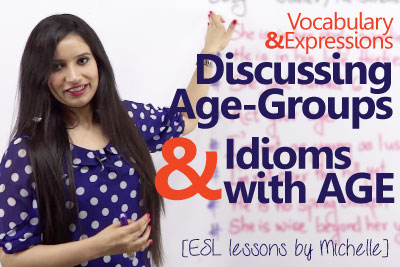 Free spoken English lesson to talk about age and age groups in your English conversation