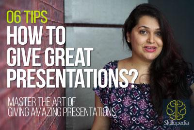Skillopedia tips for giving effective presentations and improve your presentation skills