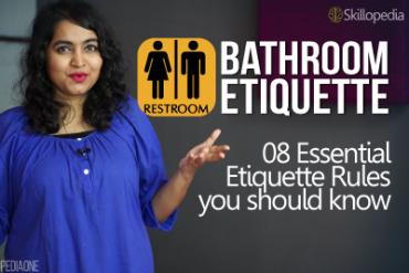 Bathroom Etiquette – 08 essential etiquette rules you should follow