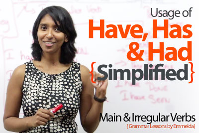 English Grammar tenses lesson to learn using have has and had in English speaking
