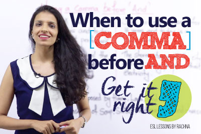 Advanced English lesson to learn using comma before and - English Grammar Lesson
