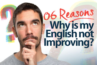 Why is my English not Improving - Improve your Spoken English