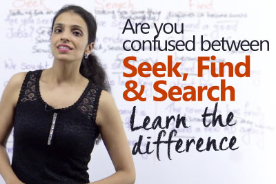 Free English lesson to lean the difference between seek, find and search