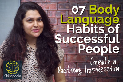 Skillopedia video to learn personality development tips for body language habits