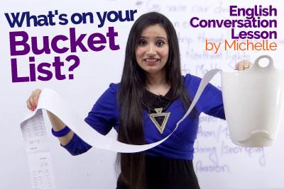 Advanced English Lesson - The Bucket List