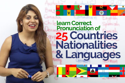 Improve English pronunciation for countries, nationalities & languages