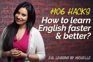 How to learn English faster & better?