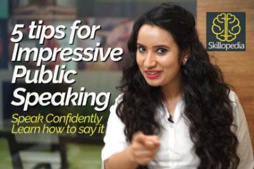 5 tips for impressive Public Speaking – Speak with confidence