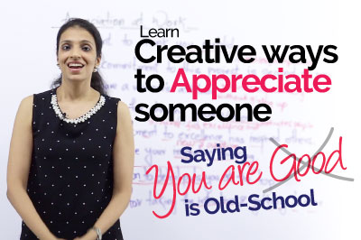 Improve your English speaking with our free Spoken English lessons - Creative ways to appreciate someone