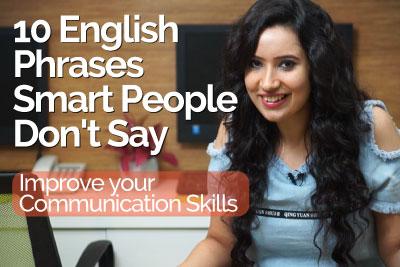 Improve communications skills, smart English phrases