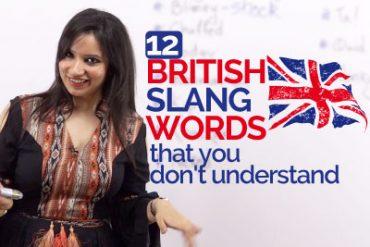 12 British English Slang Words you need to know