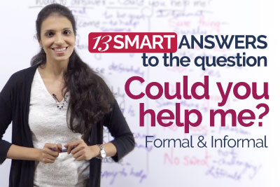 Smart English answers to English questions - could you help me
