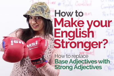 How to make your English stronger? Improve your English speaking
