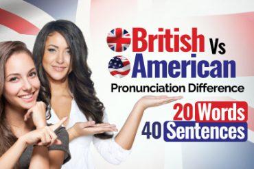 British English VS American English Pronunciation Difference