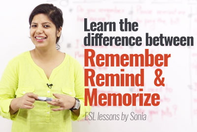 Free English speaking classes online to learn the difference between Remember Remind Memorize