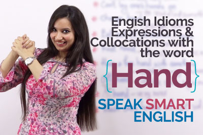 English Idioms with Hand - Learning English Online with Free ESL lessons