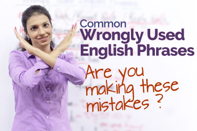 Common errors in English - Wrongly used English Phrases