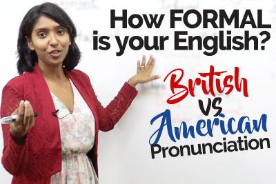 Formal English Phrases with British & American Pronunciation