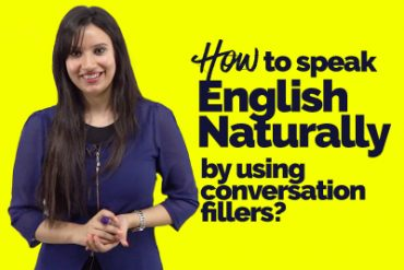 How to speak English Naturally and fluently by using conversation fillers? Advanced English course